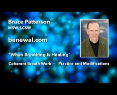 """When Breathing Is Healing"" ~ Bruce Patterson/Benewal NYC"