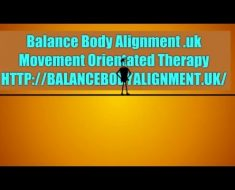 Balance Body Alignment UK Movement Orientated Therapy